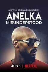 Anelka : l'incompris - Documentaire (2020)