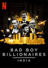 Bad Boy Billionaires: India - Documentaire (2020)