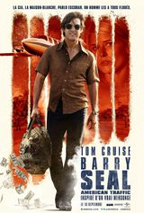 Barry Seal : American Traffic - Film (2017)