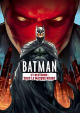 Batman et Red Hood : Sous le masque rouge - Film (2010)