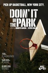 Doin' It in the Park: Pick-Up Basketball, NYC - Documentaire (2012)
