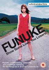 Funuke: Show Some Love, You Losers! - Film (2007)