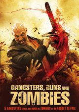 Gangsters, Guns & Zombies - Film (2012)