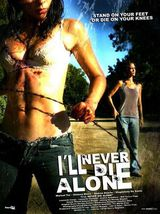 I'll Never Die Alone - Film (2009)