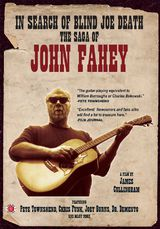 In Search of Blind Joe Death: The Saga of John Fahey - Documentaire (2013)