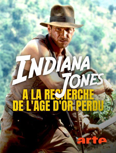 Indiana Jones : à la recherche de l'âge d'or perdu - Documentaire (2021)
