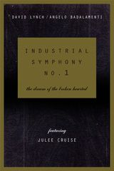 Industrial Symphony No. 1: The Dream of the Broken Hearted - Film (1990)