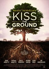 Kiss the Ground : L'agriculture régénératrice - Documentaire (2020)