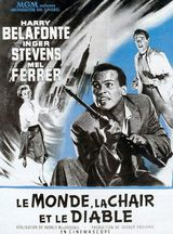 Le Monde, la Chair et le Diable - Film (1959)