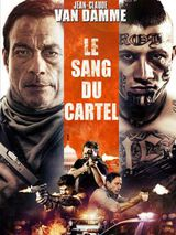 Le Sang du cartel - Film (2019)
