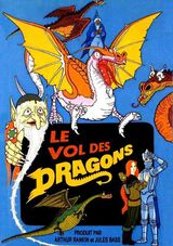 Le Vol des Dragons - Long-métrage d'animation (1982)