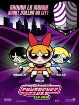 Les Supers Nanas - The Powerpuff Girls, le film - Film (2002)