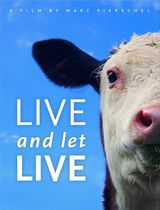 Live And Let Live - Documentaire (2013)