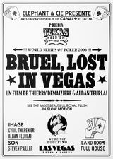 Lost in Vegas - Documentaire (2007)