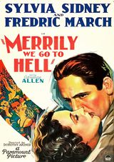 Merrily We Go to Hell - Film (1932)