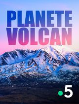 Planète volcan - Documentaire (2020)
