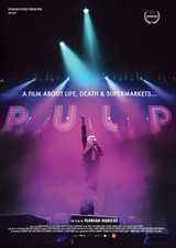 Pulp : A Film about Life, Death & Supermarkets - Documentaire (2014)