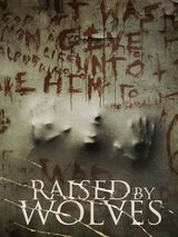 Raised by Wolves - Film (2014)