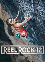 Reel Rock 12 - Documentaire (2017)