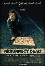 Resurrect Dead: The Mystery of the Toynbee Tiles - Documentaire (2011)