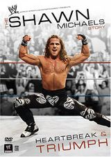 Shawn Michaels: Heartbreak and triumph - Documentaire (2008)