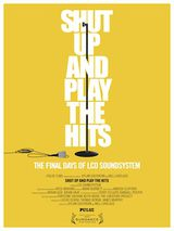Shut Up and Play the Hits - Documentaire (2012)