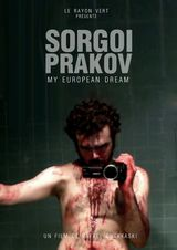 Sorgoï Prakov, My European Dream - Film (2013)