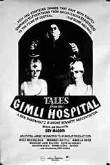 Tales from the Gimli Hospital - Film (1988)