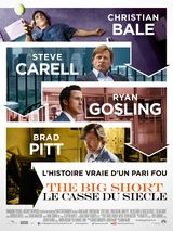 The Big Short : Le Casse du siècle - Film (2015)