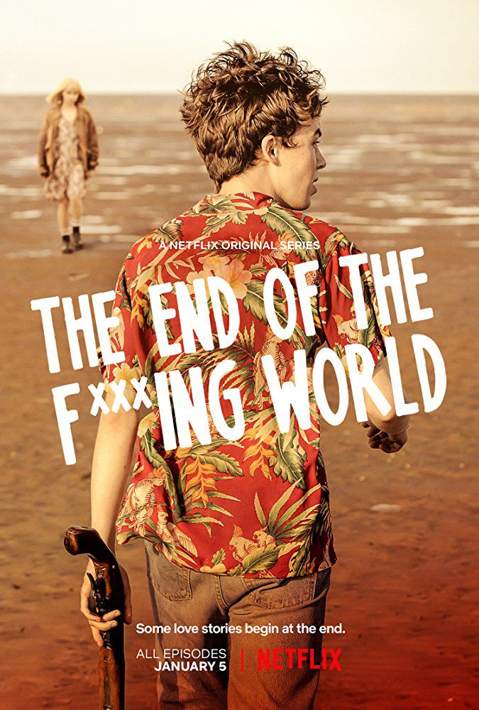 The End of the F***ing World - Série (2017)