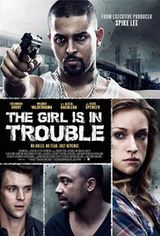 The Girl Is in Trouble - Film (2015)