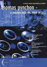 Thomas Pynchon: A Journey Into the Mind of P. - Documentaire (2003)
