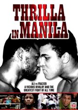 Thrilla in Manila - Documentaire (2008)