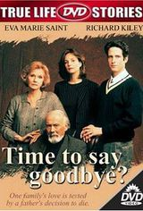 Time to say goodbye ? - Film (1997)