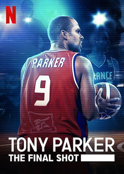 Tony Parker : The Final Shot - Documentaire (2021)