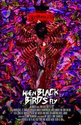 When Black Birds Fly - Film (2015)