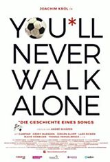 You'll Never Walk Alone - Documentaire (2017)